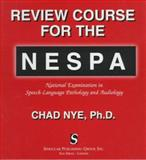 Review Course for the N. E. S. P. A., Nye, Chad, 1565937414