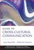 Guide to Cross-Cultural Communications, Reynolds, Sana and Valentine, Deborah, 0132157411