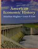 American Economic History, Hughes, Jonathan and Cain, Louis, 0137037414