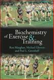 Biochemistry of Exercise and Training, Maughan, Ron and Gleeson, Michael, 0192627414