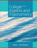 College Algebra and Trigonometry Plus NEW MyMathLab with Pearson EText -- Access Card Package 3rd Edition