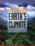 Earth's Climate : Past and Future, Ruddiman, William F., 0716737418