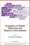 Energetics of Stable Molecules and Reactive Intermediates, , 0792357418