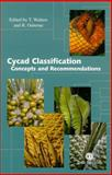 Cycad Classification : Concepts and Recommendations, Walters, Terrence and Osborne, Roy, 0851997414