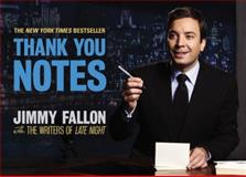 Thank You Notes, Jimmy Fallon and Late Night with David Letterman Writers Staff, 0892967412