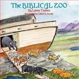 The Biblical Zoo, Laura Taubes, 091305741X