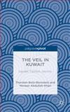 The Veil in Kuwait : Gender, Fashion, Identity, Abdullah-Khan, Noreen and Botz-Bornstein, Thorsten, 1137487410
