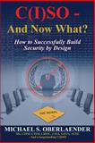 C(I)SO - and Now What?, Michael Oberlaender, 1480237418