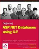 ASP.NET Databases Using C#, Kauffman, John and Tegels, Kent, 1861007418