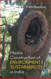 Media Construction of Environment and Sustainability in India, Nambiar, Prithi, 8132117417