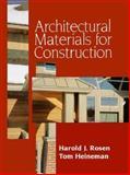 Architectural Materials for Construction, Rosen, Harold J., 0070537410