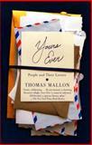 Yours Ever, Thomas Mallon, 030747741X
