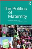 The Politics of Maternity, Mander, Rosemary, 0415697417
