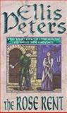The Rose Rent, Ellis Peters, 0751517410