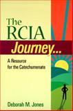 The RCIA Journey, Deborah M. Jones, 0896227413