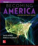 Becoming America Vol 2 W/ Connect Plus 1 Term Access Card, Henkin, David and McLennan, Rebecca, 1259317412