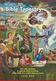 The Bible Tapestry, Laus Deo, 1465307419