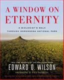 A Window on Eternity, Edward O. Wilson, 1476747415