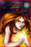 Blood on Fire, M. P. DePaul, 1478277416