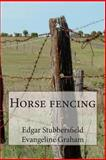 Horse Fencing, Edgar Stubbersfield and Evangeline Graham, 1494257416