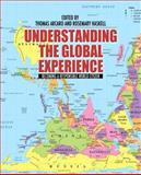 Understanding the Global Experience : Becoming a Responsible World Citizen, Arcaro, Thomas and Haskell, Rosemary, 0205707416