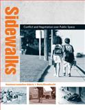 Sidewalks : Conflict and Negotiation over Public Space, Loukaitou-Sideris, Anastasia and Ehrenfeucht, Renia, 0262517418