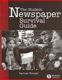 The Student Newspaper Survival Guide, Kanigel, Rachele, 0813807417