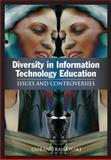 Diversity in Information Technology Education : Issues and Controversies, Trajkovski, Goran, 1591407419