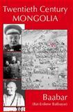 Twentieth Century Mongolia, , 1874267413