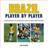 Football:Brazil Player by Player, Liam McCann, 1909217417