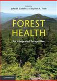 Forest Health : An Integrated Perspective, , 0521747414