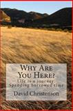 Why Are You Here?, David Christenson, 1492877417