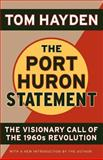 The Port Huron Statement, Tom Hayden, 1560257415