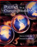 Politics in a Changing World : A Comparative Introduction to Political Science, Ethridge, Marcus E. and Handelman, Howard, 0495007412