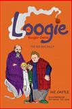Loogie the Booger Genie, N. E. Castle, 1482587416