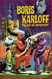 Boris Karloff Tales of Mystery Archives Volume 6, Arnold Drake, 1595827412