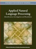 Applied Natural Language Processing and Content Analysis : Advances in Identification, Investigation and Resolution, Philip M. McCarthy, 1609607414