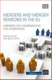 Mergers and Merger Remedies in the EU : Assessing the Consequences for Competition, Davies, Stephen and Lyons, Bruce, 1847207413