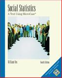 Social Statistics : A Text Using MicroCase, Fox, William, 0534527418