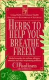 Herbs to Help You Breathe Freely, Puotinen, C. J., 0879837411