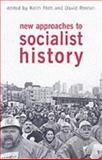 New Approaches to Socialist History, Flett, Keith and Renton, David, 1873797419