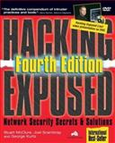 Hacking Exposed : Network Security Secrets and Solutions, Fourth Edition, McClure, Stuart and Scambray, Joel, 0072227427