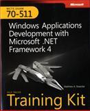 Windows Application Development with Microsoft . Net Framework 4 : McTs Exam 70-511, Stoecker, Matthew A., 0735627428