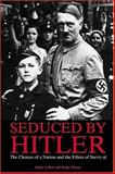 Seduced by Hitler 9781570717420