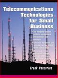 Telecommunications Technologies for Small Business, Panzarino, Frank, 0130937428