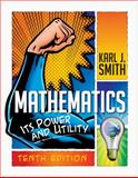 Mathematics : Its Power and Utility, Smith, Karl J., 1111577420