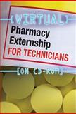 Virtual Pharmacy Externship for Technicians (CD-ROM), Delmar, 1439057427