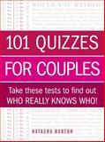 101 Quizzes for Couples, Natasha Burton, 1440567425