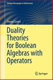 Duality Theories for Boolean Algebras with Operators, Givant, Steven, 3319067427