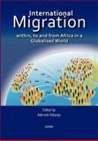 International Migration Within, to and from Africa in a Globalised World, , 9988647425